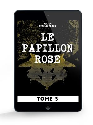 Le Papillon Rose - Tome 3 par Julien Redelsperger